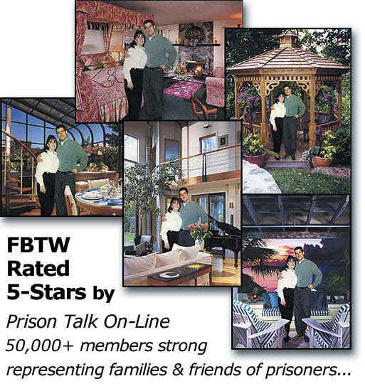 Composite Magic Photos -FBTW Rated 5 Stars by Prison Talk On-Line, representing 35,000 family members & friends of prisoners!